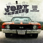 Jody Jenkins – Cars, Bars, and Guitars CD