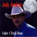 "Jody Jenkins – ""Under A Texas Moon"" CD"